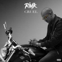 Rim'K - Cruel