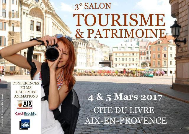 Salon Tourisme et Patrimoine 2017, Aix-en-Provence - actuprovence agenda