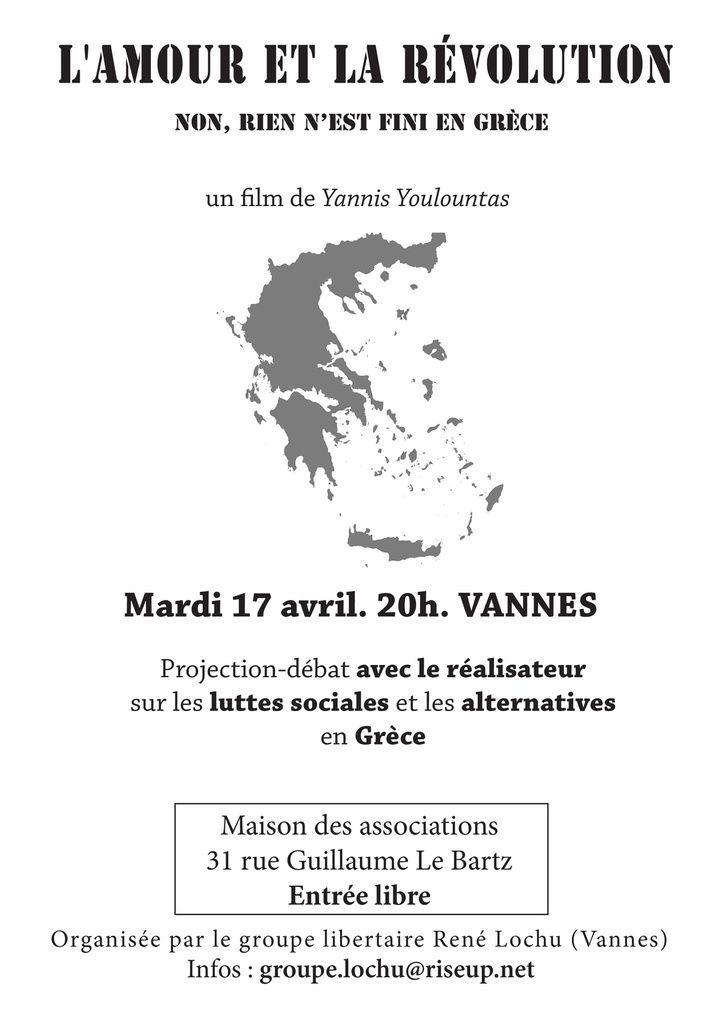 """Ciném'anar """"L'amour et la révolution. Non, rien n'est fini en Grèce"""" avec Yannis Youlountas"""