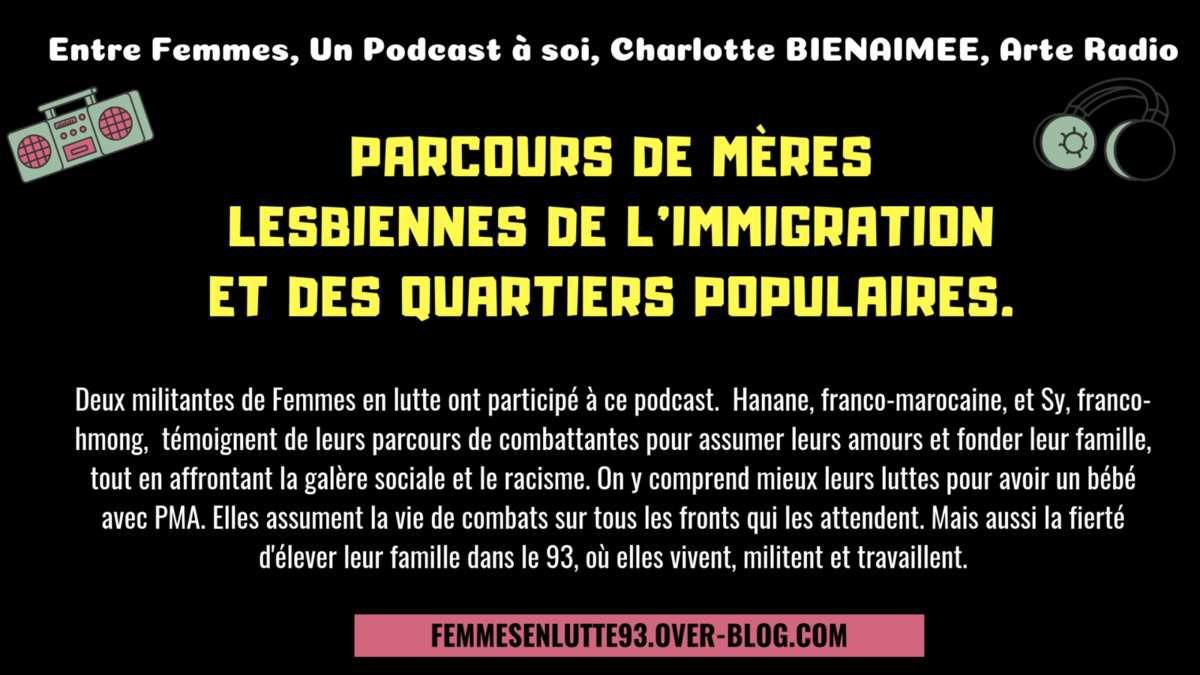Podcast Entre Femmes : parcours de mères lesbiennes de l'immigration et des quartiers populaires.
