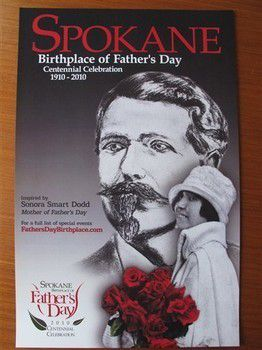 a poster announcing the centennial celebration of Father's day by Spokane Tourism