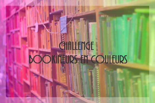 Challenge Bookineurs en Couleurs, session #4.1