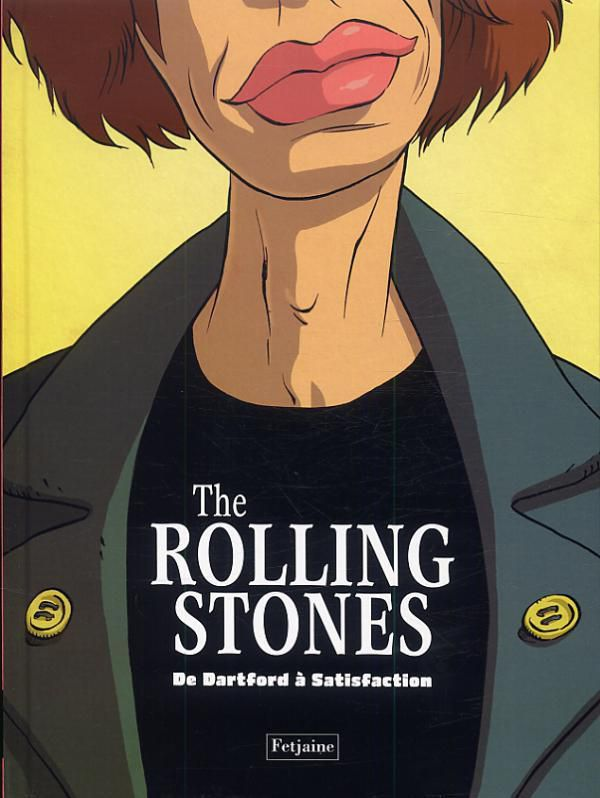 """The Rolling Stones – De Dartford à Satisfaction"" (bande dessinée)"