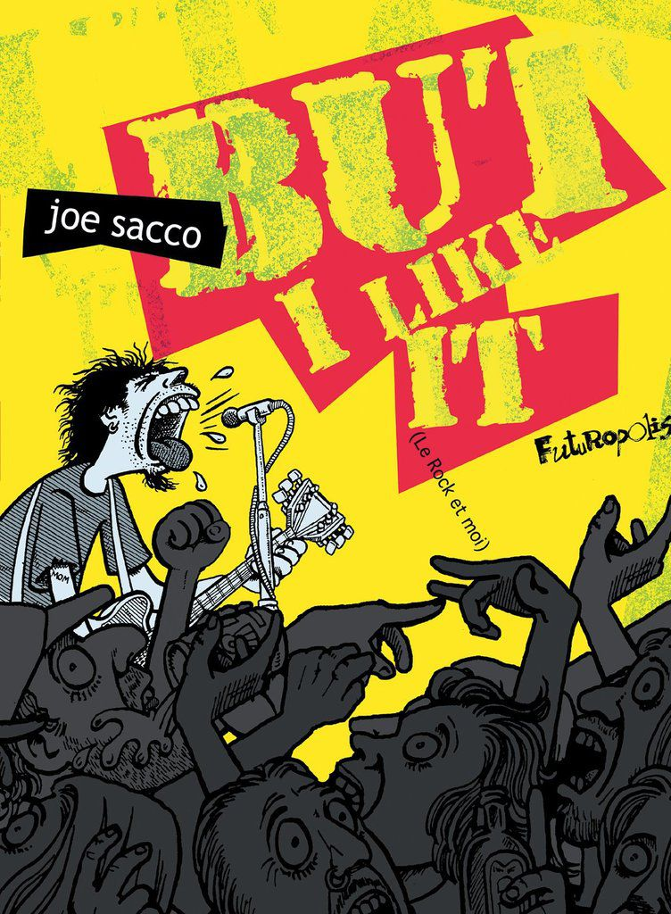 "JOE SACCO ""But I Like It (Le rock et moi)"""
