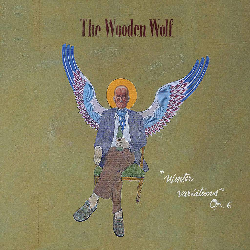 THE WOODEN WOLF  Winter Variations, Op. 6 (Deaf Rock Records)