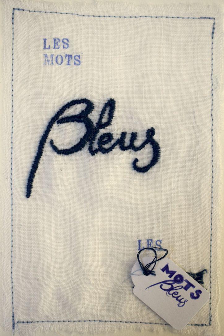 LES MOTS BLEUS : livre d'artiste