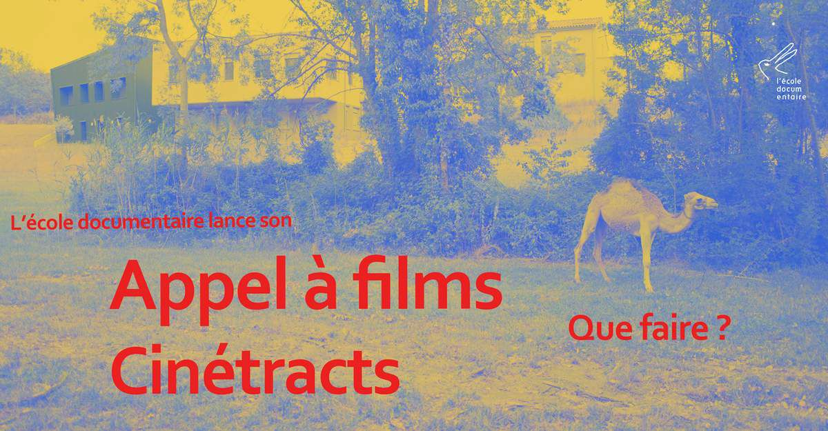 Appel à films : Cinétracts