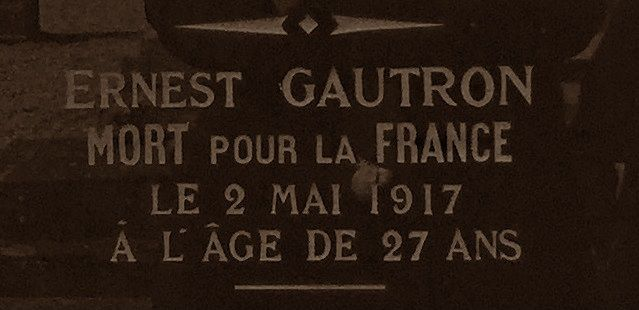 Ernest Gautron, Mort pour le France en mai 1917
