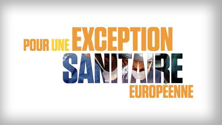Pour une exception sanitaire européenne - par Emmanuel Maurel