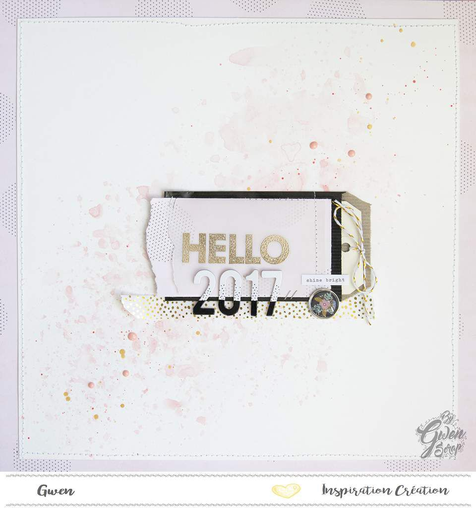 Hello 2017 {DT Inspiration Création}