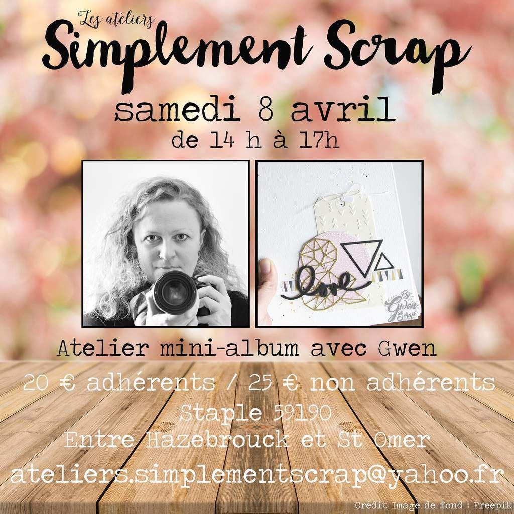 ATELIER mini-album Samedi 8 avril {Les Ateliers Simplement Scrap}