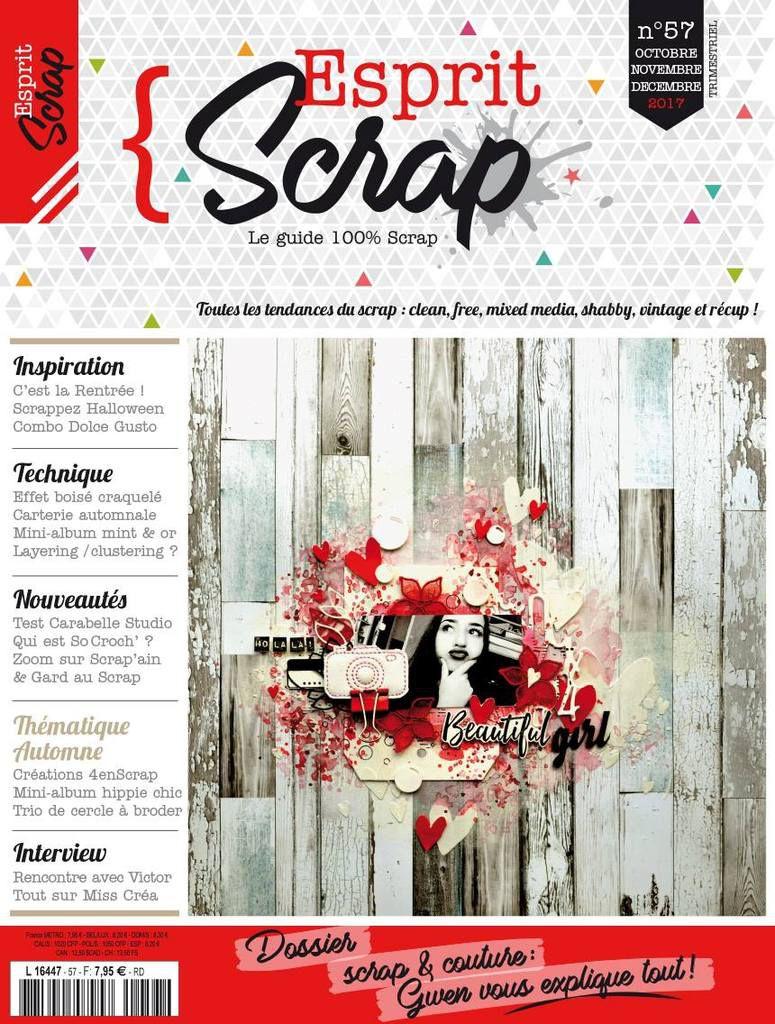 Retour sur...Esprit Scrap' 57 - Automne 2017 {DT Esprit Scrap'}