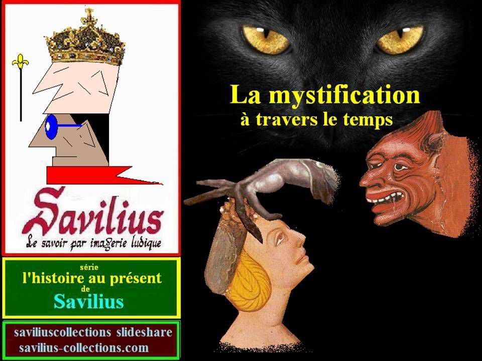La mystification traverse le temps