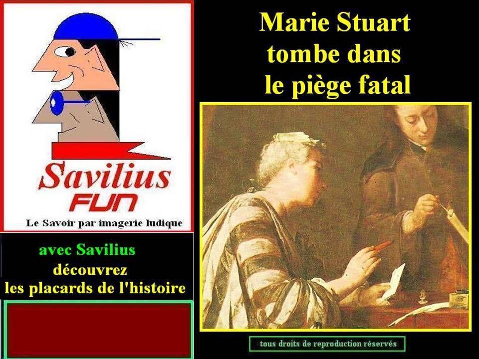 Marie Stuart tombe dans un piège fatal