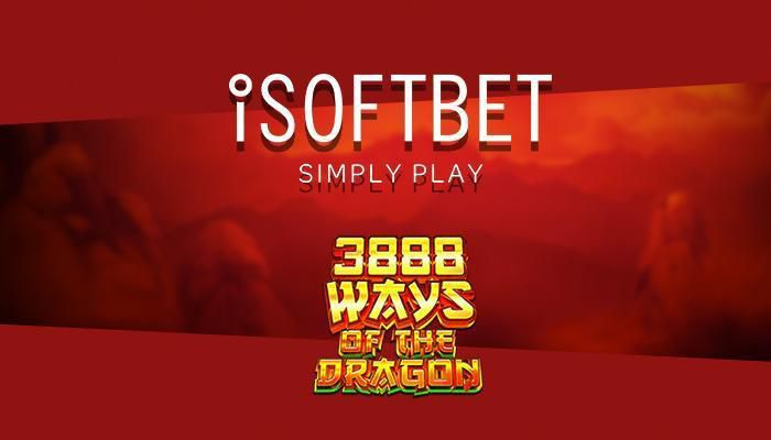 Jeu de casino gratuit du mois de janvier 2020 : 3888 Ways of the Dragon de iSoftBet
