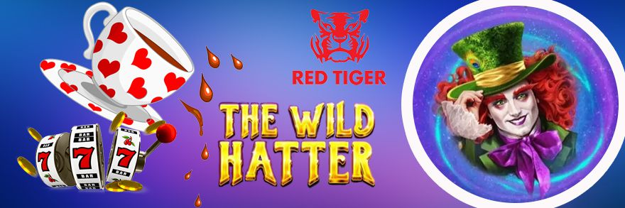 machine à sous en ligne The Wild Hatter développeur Red Tiger Gaming