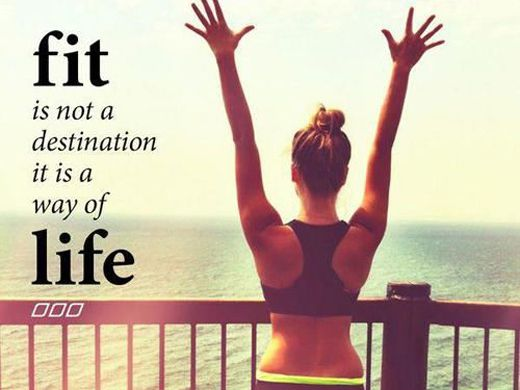 Fitness is not a destination it's a way of life !