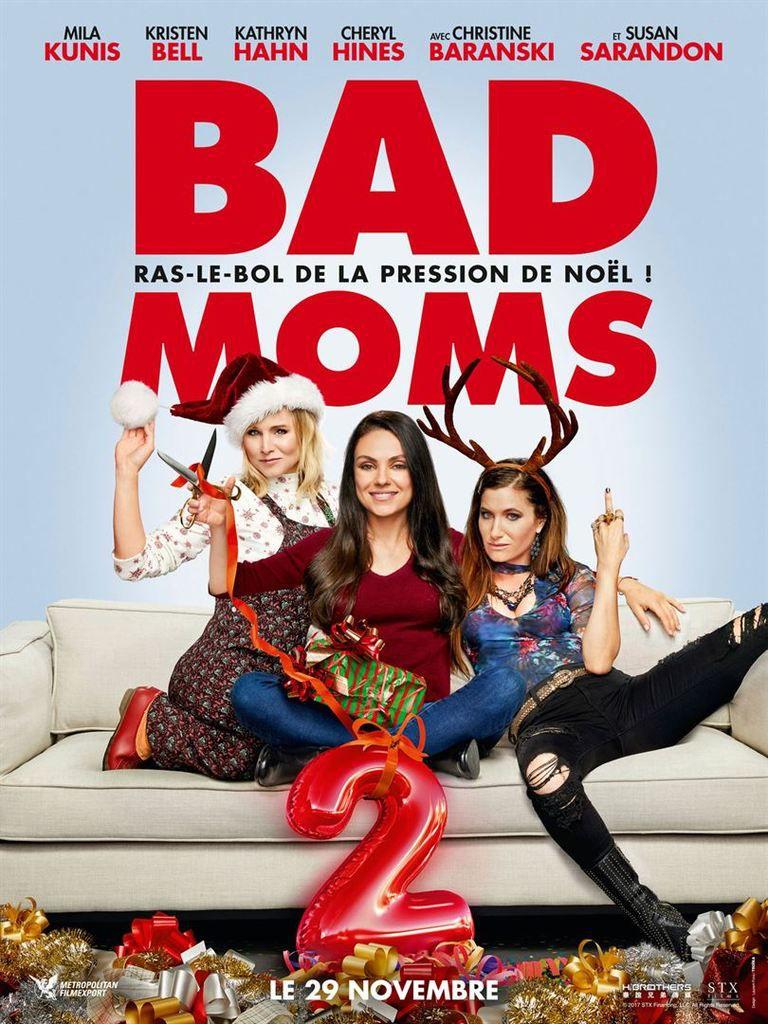 BAD MOMS 2 - MILA KUNIS - JUSTIN HARTLEY