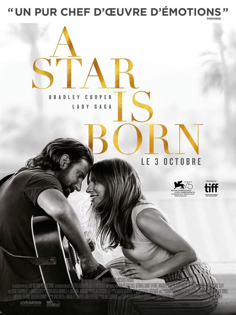 A STAR IS BORN – BRADLEY COOPER – LADY GAGA