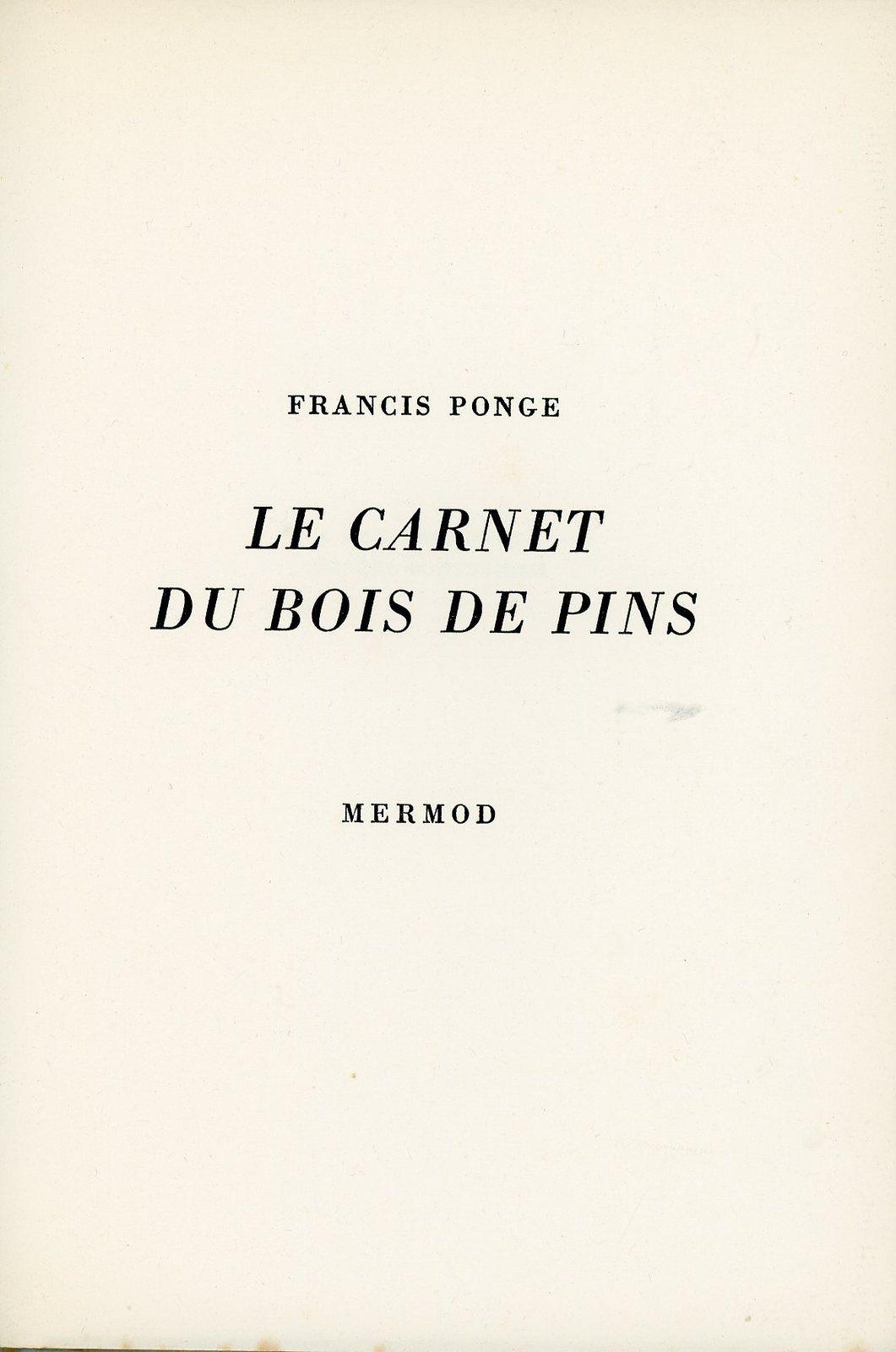 Le carnet du bois de pins de Francis Ponge