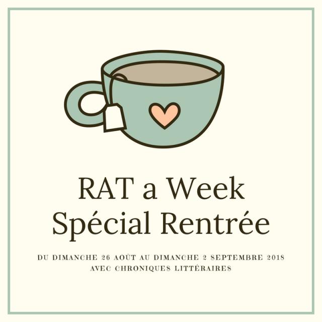 Bilan RAT a Week Spécial Rentrée
