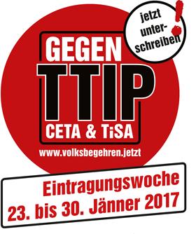 Das Volksbegehren gegen TTIP, CETA Und TISA finde ich sehr unterstützenswert / Quelle: www.volksbegehren.jetzt