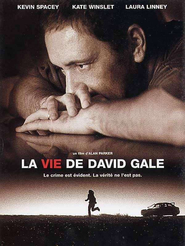 La Vie de David Gale, Alan Parker, Kevin Spacey, Kate Winsley