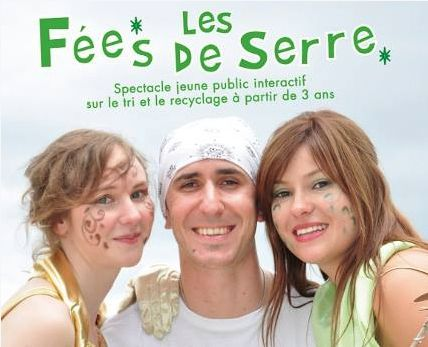 "SPECTACLE ""LES FEES DE SERRE"""