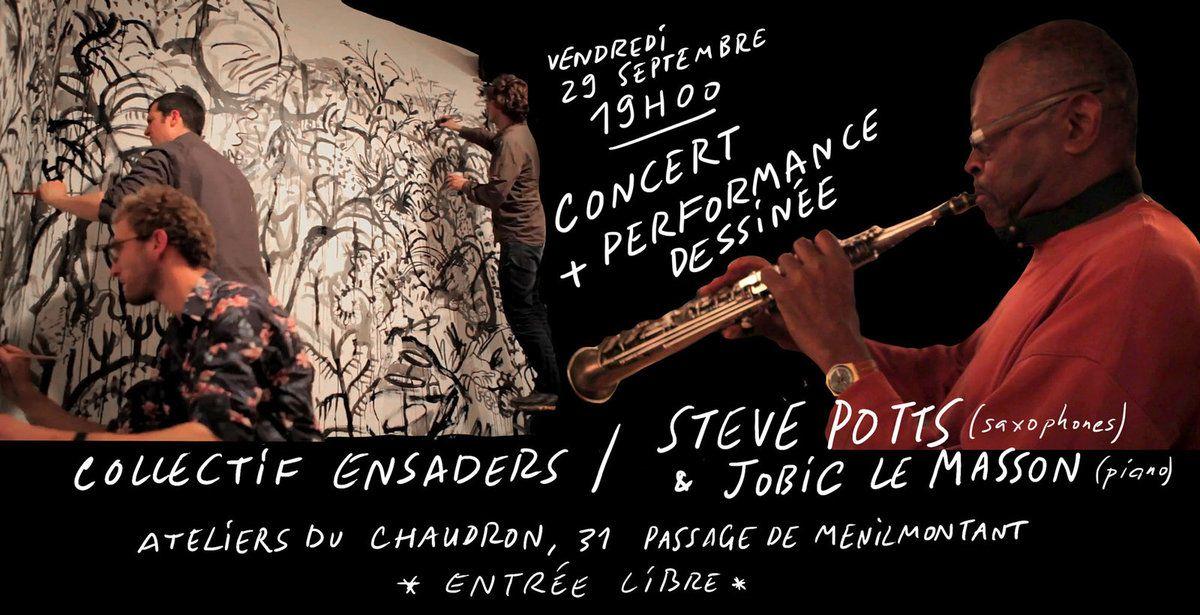 Performance Ensaders + Steve Potts
