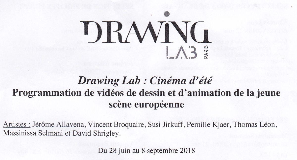 """Paris 1er, DRAWING LAB, """"Cinéma d'été - Programmation de vidéos de dessin et d'animation de la jeune scène européenne"""", jusqu'au 8 septembre 2018..."""