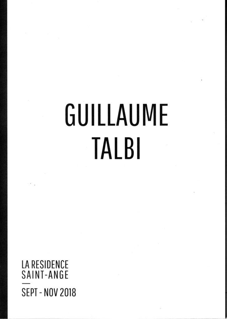 Publication d'un entretien avec Guillaume Talbi dans le catalogue de sa résidence à Saint-Ange, à Seyssins (38)...