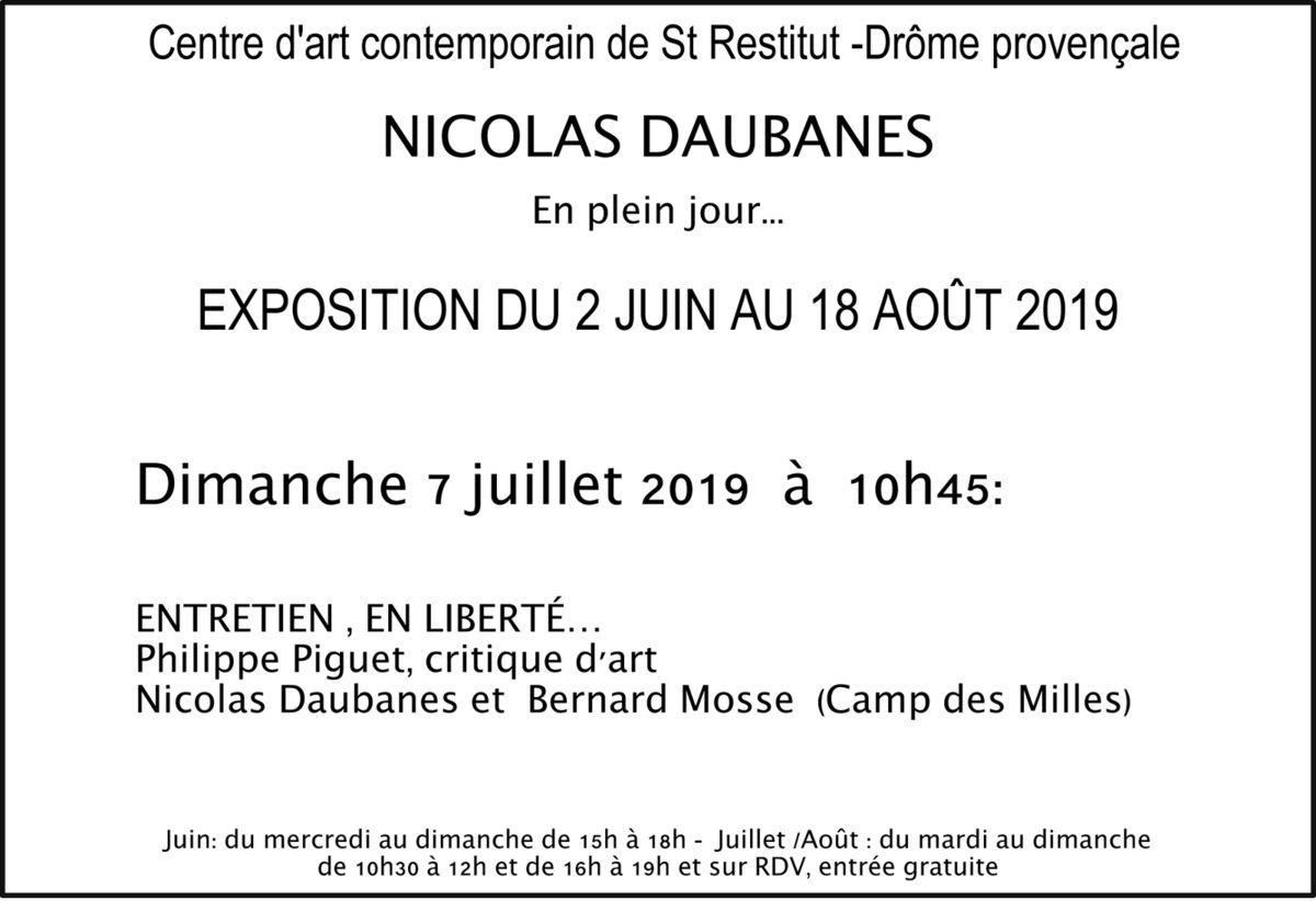 Saint-Restitut (26), Centre d'art contemporain, entretien avec Nicolas Daubanes, dimanche 7 juillet 2019 à 10h45...