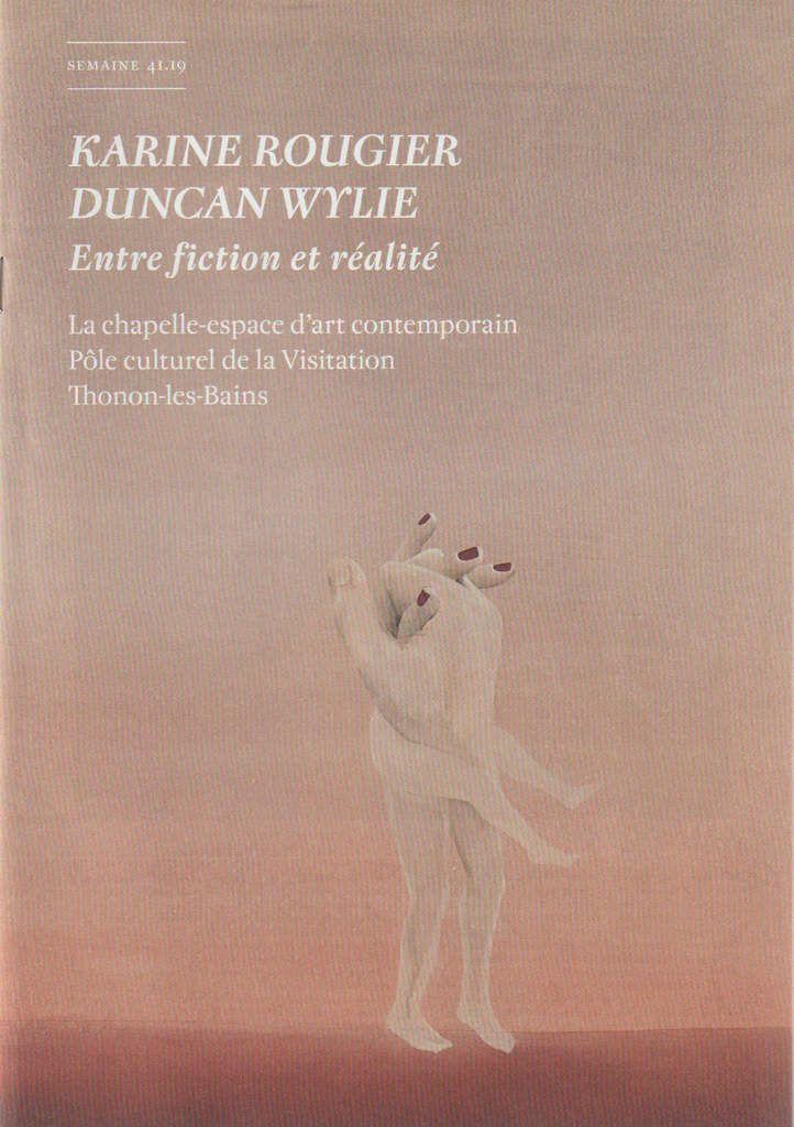 """Livret de l'exposition """"Karine Rougier / Duncan Wylie. Entre fiction et réalité"""" à Thonon-les-Bains - page 1 de couverture"""
