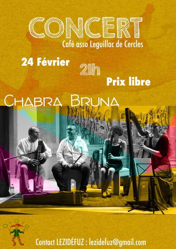 Concert du groupe Chabra Bruna samedi 24 février au Café Associatif de Léguillac de Cercles à 21h.