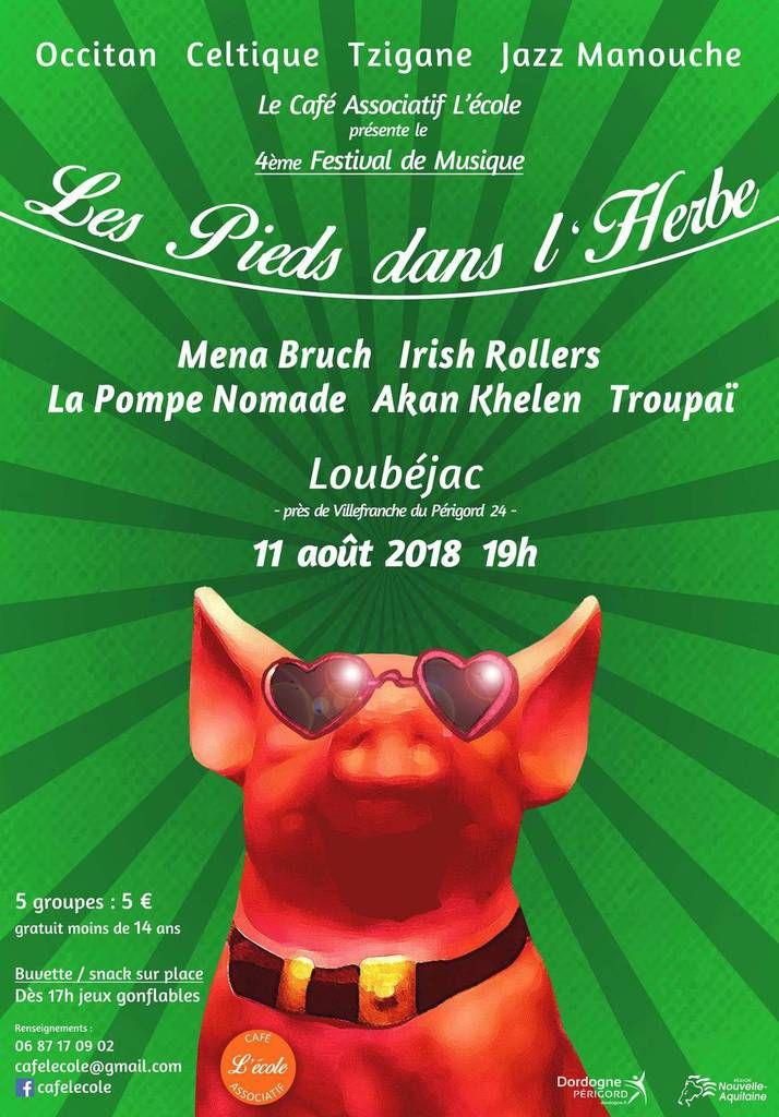 Festival les Pieds dans l'Herbe....à Loubéjac le 11 août