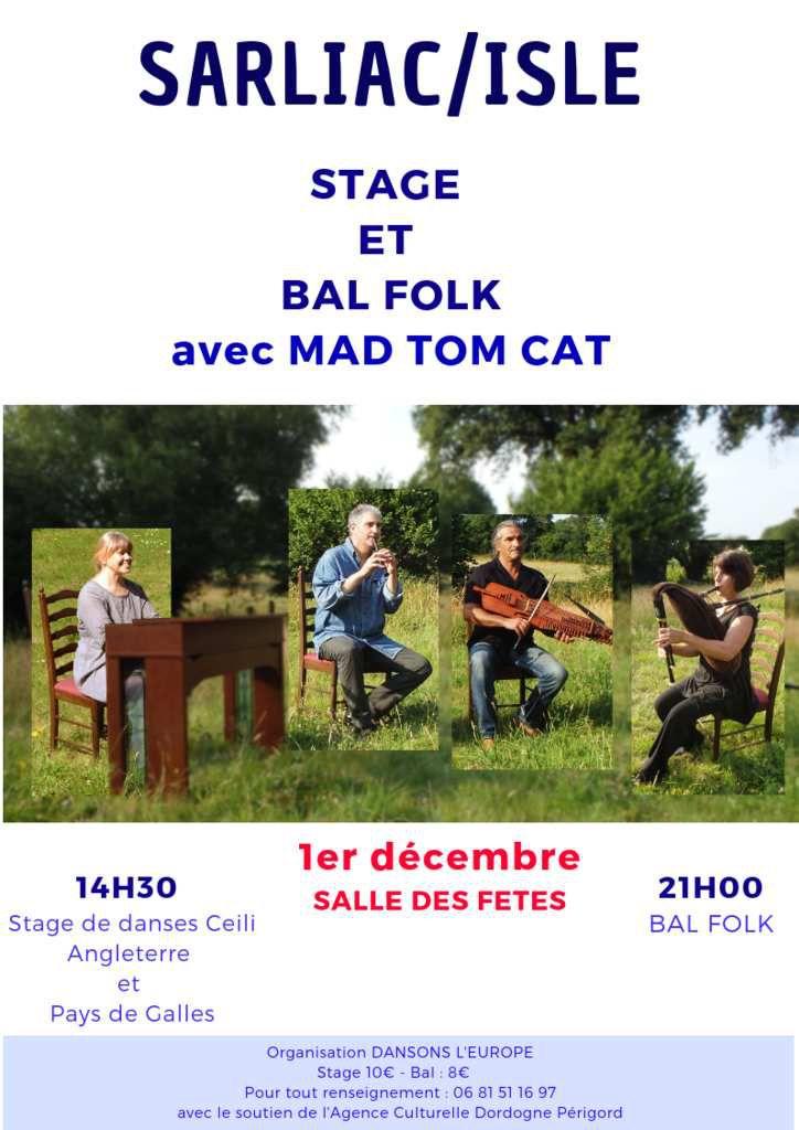 PETIT RAPPEL ....1ER DECEMBRE, A SARLIAC : STAGE ET BAL TRAD AVEC MAD TOM CAT