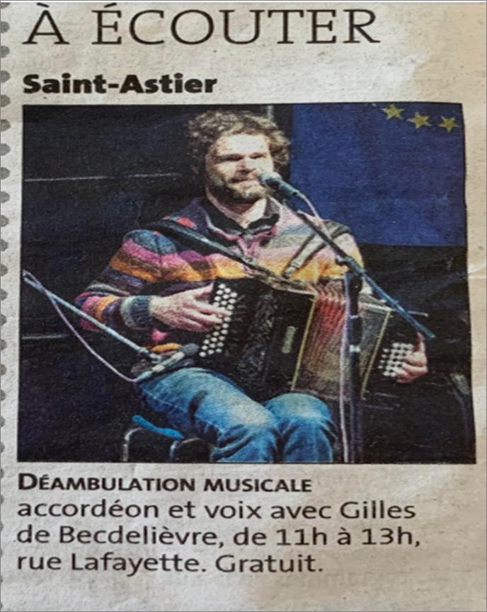 Vu dans journal... Gilles de Becdelievre déambule à Saint Astier dimanche 5 juillet