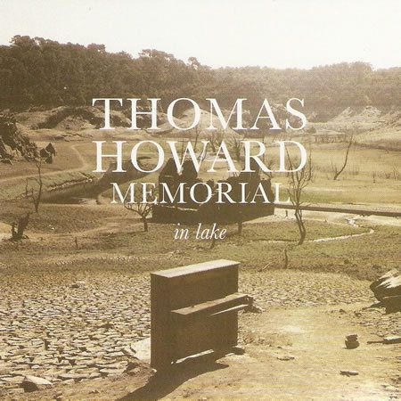 THOMAS HOWARD MEMORIAL - In Lake