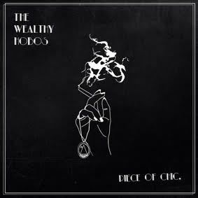 The Wealthy Hobos - Piece of Chic
