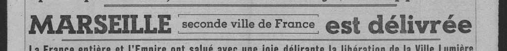 L'Echo d'Alger - journal du 24 août 1944. Marseille est tombée