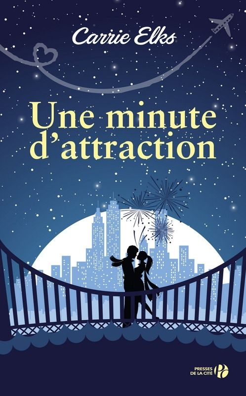 Une minute d'attraction - Carrie ELKS