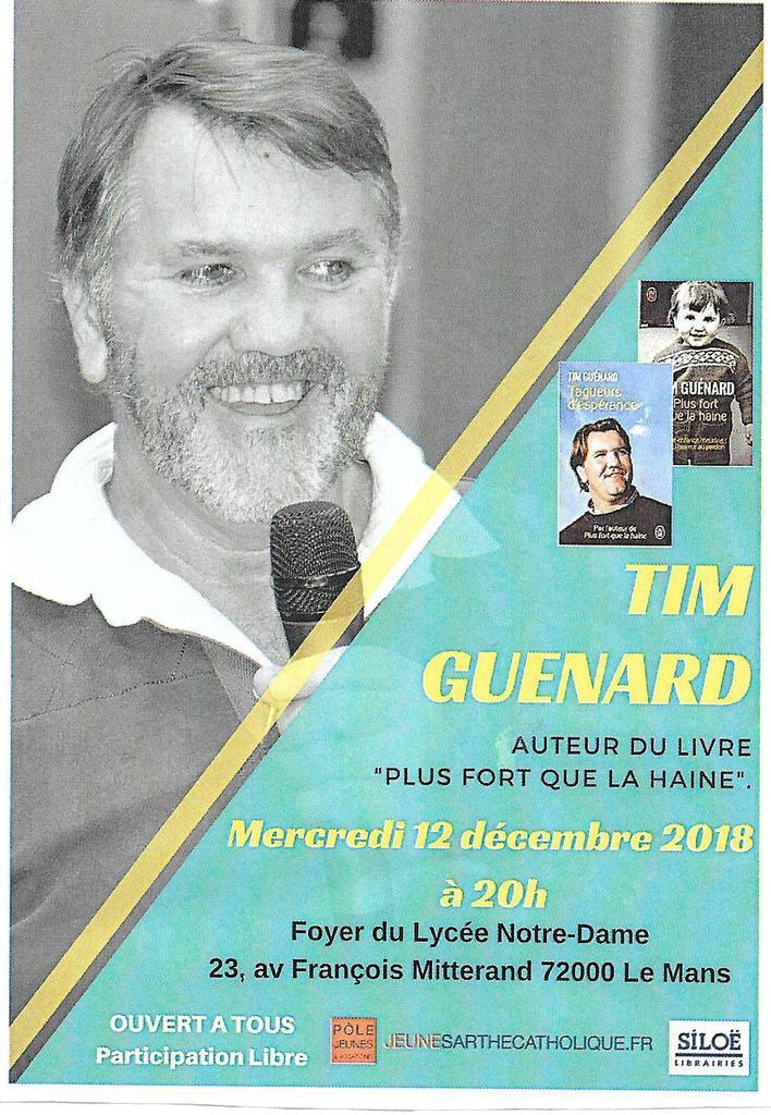 """TIM GUENARD-témoignage """"Plus fort que la haine"""""""