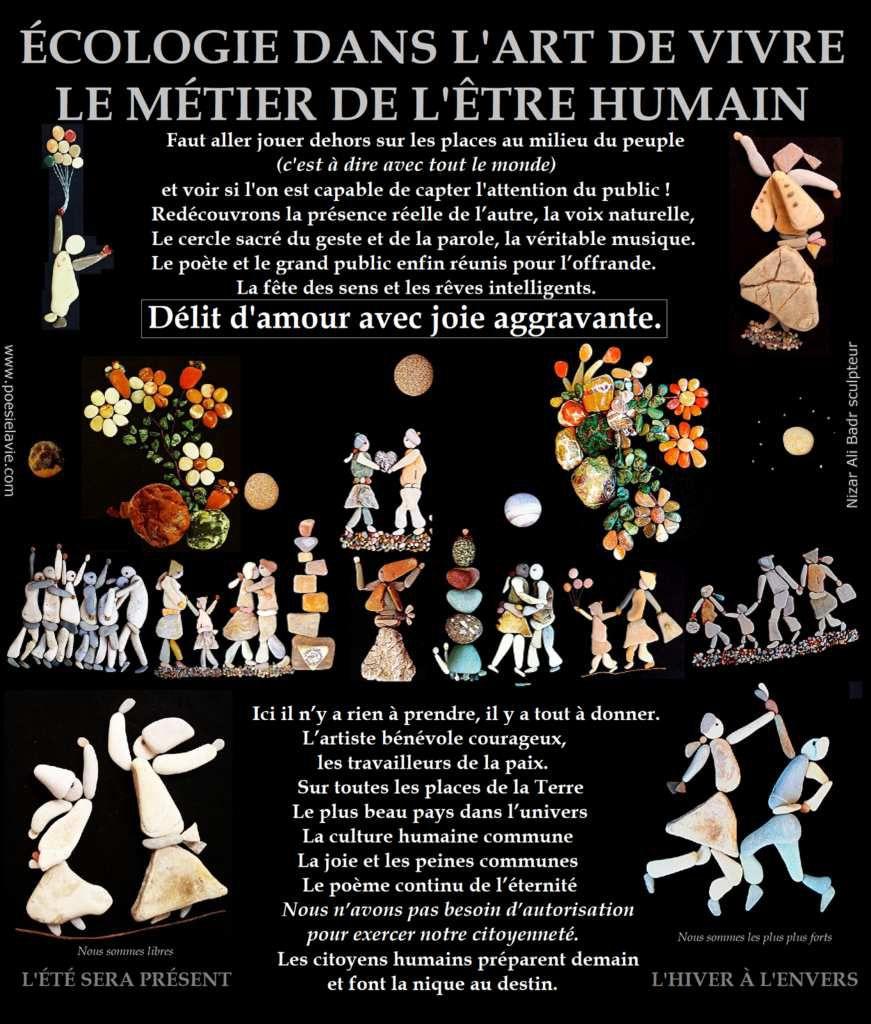 Ici et Là-bas entre Hier et Demain - sculptures de Nizar Ali Badr / Jabl Safoon / Syria Lattakia et paroles de Pierre Montmory / Trouveur de Paris / France