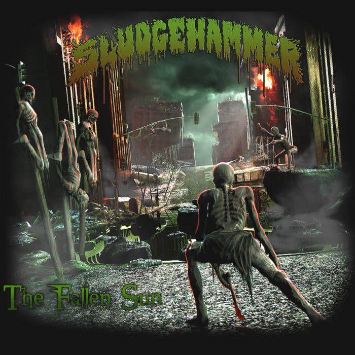 SLUDGEHAMMER- ' The Fallen Sun'