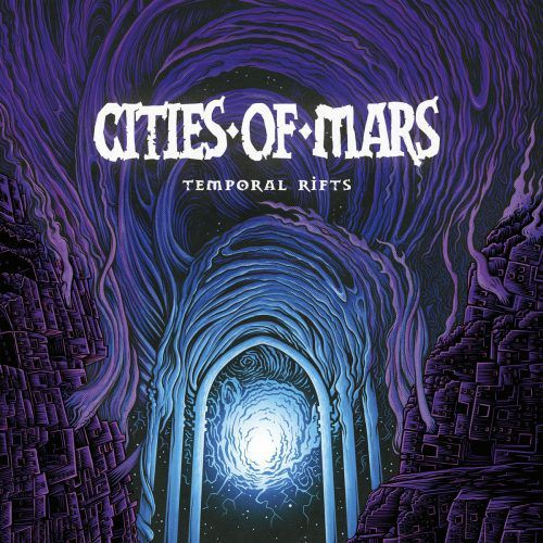 CITIES OF MARS-'Temporal Rifts'
