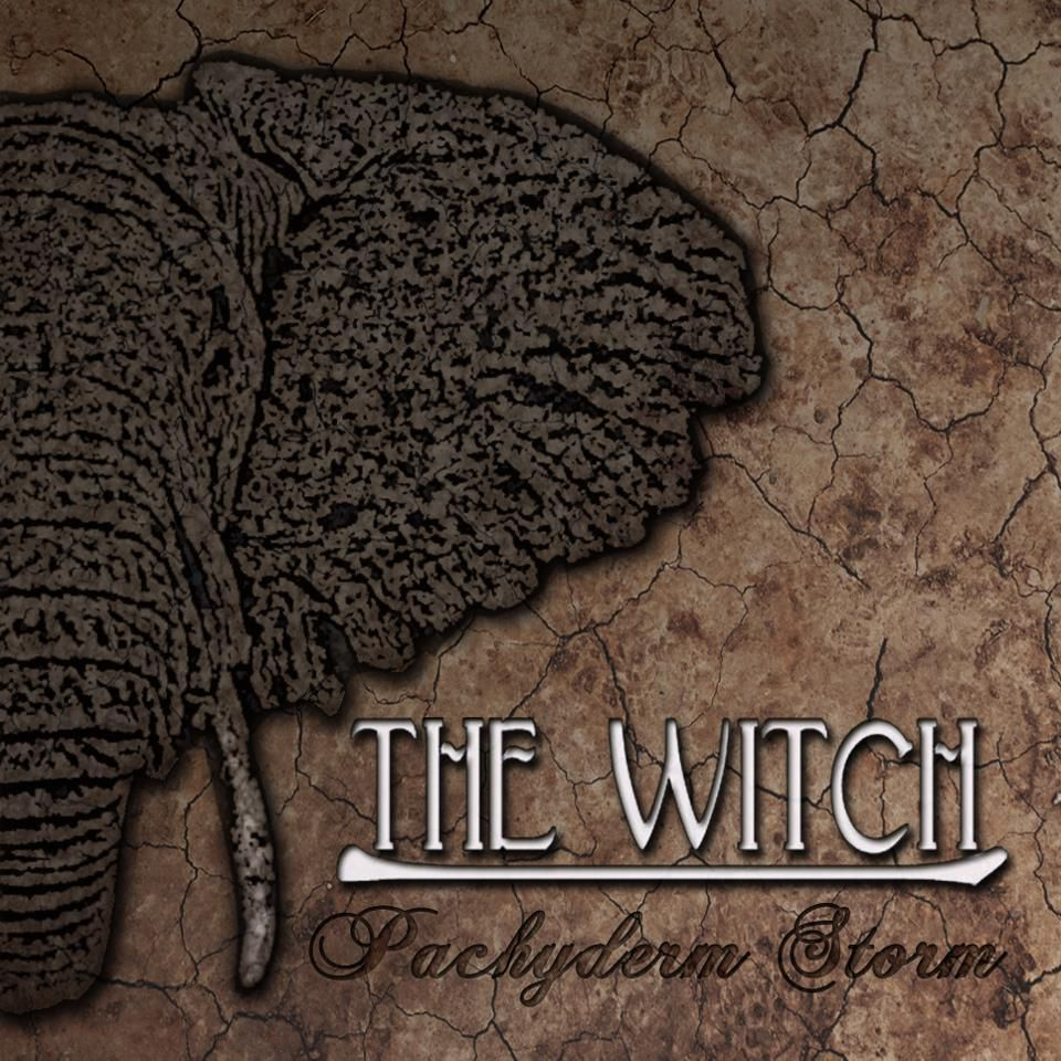 THE WITCH-'Pachyderm Storm'