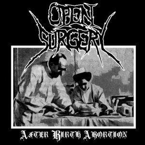 OPEN SURGERY-After Birth Abortion'