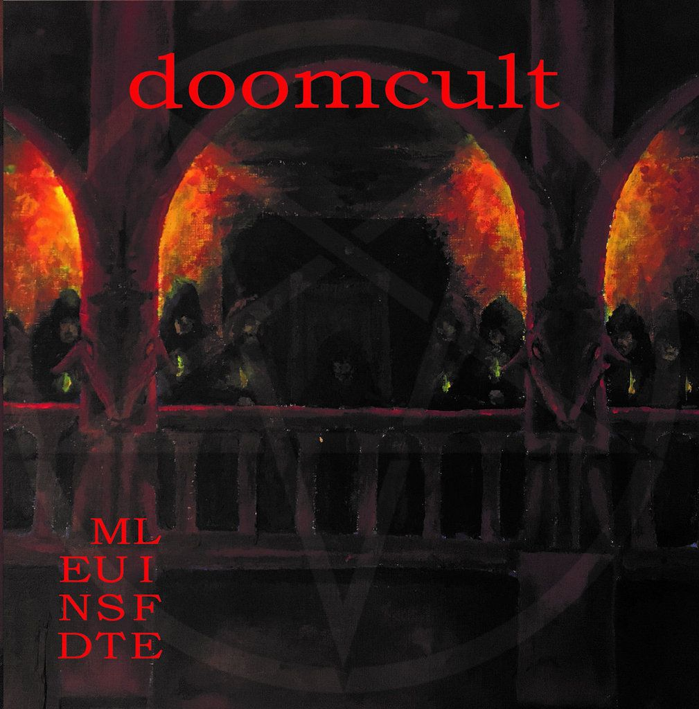 """DOOMCULT-'Life Must End"""""""