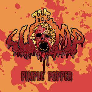 THE LUMP-'Pimple Popper'