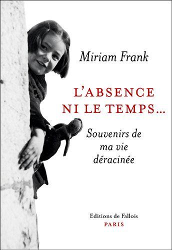 couverture_Miriam-Frank_ni l absence ni le temps